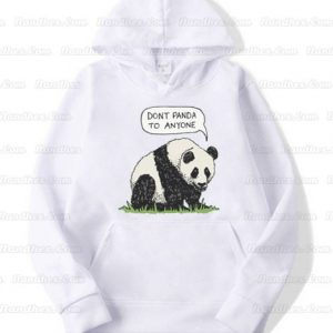 Dont-Panda-To-Anyone-Stay-Strong-Hooide