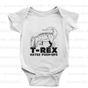 T-Rex-Hates-Push-Ups-Baby-Onesie