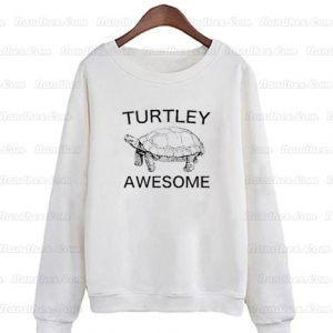 Turtley-Awesome-Sweatshirt