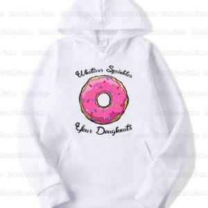 Whatever-Sprinkles-Your-Doughnuts-Hoodie