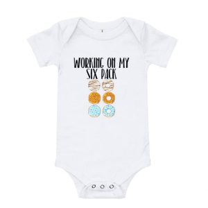 Working On My Six Pack Baby Onesie
