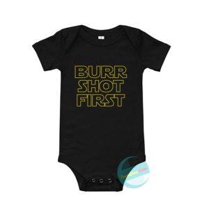 Burr Shot First Hamilton Shot First Baby Onesie
