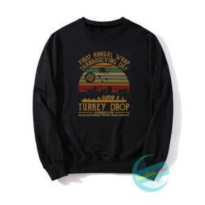 Thanksgiving 1st Annual WKRP Turkey Drop Sweatshirts