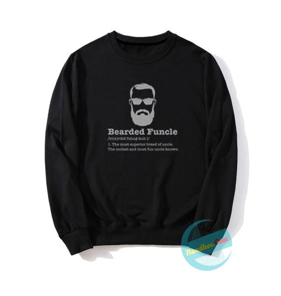 Bearded Funcle Sweatshirts