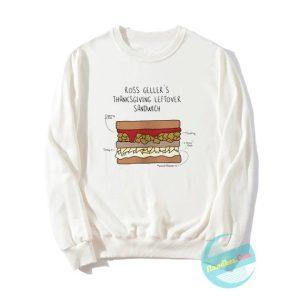 Ross's Thanksgiving Sandwich Sweatshirts
