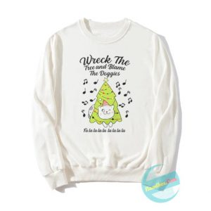 Wreck The Tree White Sweatshirts
