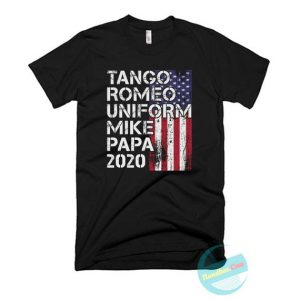 Tango Romeo Uniform Mike Papa