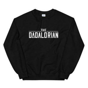 The Dadalorian Sweatshirts
