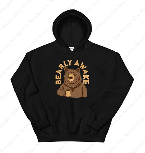 Bearly Awake Hoodie