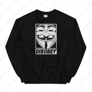 Disobey Anonymous Sweatshirt