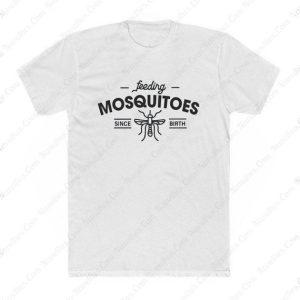 Feeding Misquitos T Shirt
