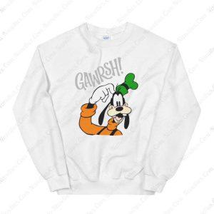 Goofy Gawrsh Novelty Sweatshirt