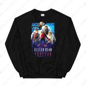 Killer Bean Forever Sweatshirt