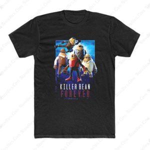 Killer Bean Forever T Shirt