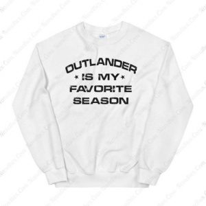 Outlander is my Favorite Season Sweatshirt